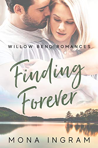 Finding Forever (Willow Bend Romances Book 2)