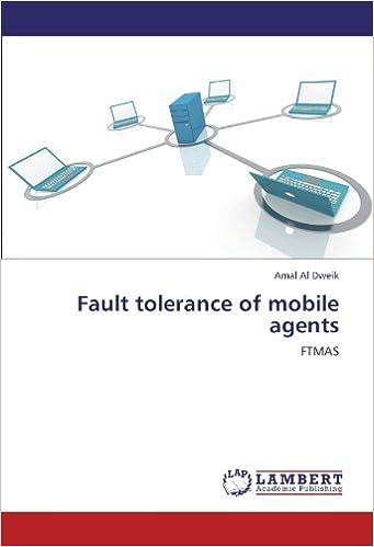 Book Fault tolerance of mobile agents: FTMAS
