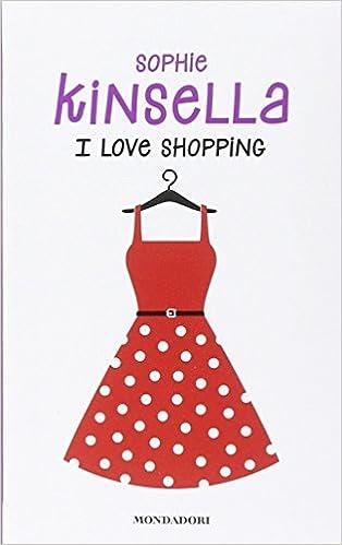 Risultati immagini per i love shopping copertina libro