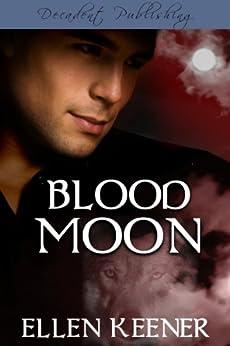 Blood Moon by [Keener, Ellen]