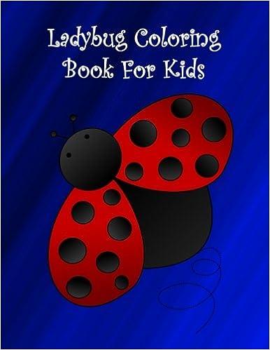 Amazon.com: Ladybug coloring book for kids: Big and easy ladybugs ...