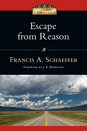 Escape from Reason (IVP Classics) cover