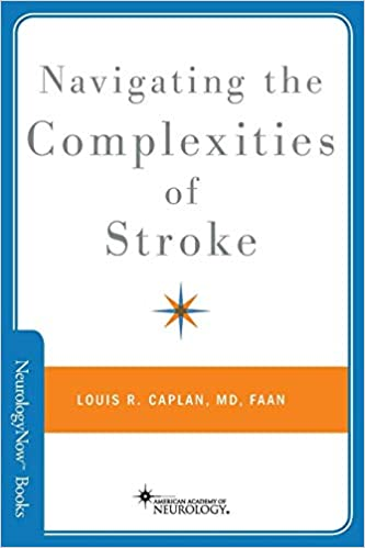 Navigating the Complexities of Stroke (Brain and Life Books