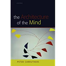 The Architecture of the Mind: Massive Modularity and the Flexibility of Thought