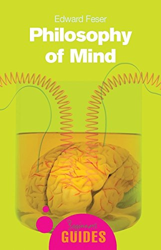 Book cover from Philosophy of Mind (A Beginners Guide) by Edward Feser