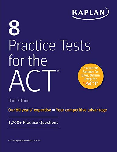 8 Practice Tests for the ACT: 1,700+ Practice