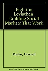Fighting Leviathan: Building Social Markets That Work