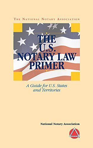 The U.S. Notary Law Primer by National Notary Association (2014)