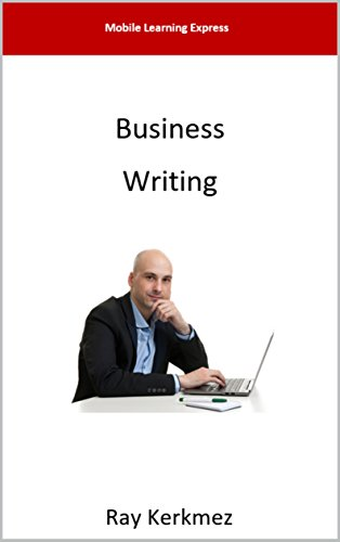 Business Writing (Mobile Learning Express Book - Ray Email