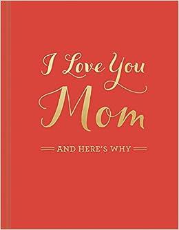I Love You Mom M H Clark 0749190051989 Amazon Books