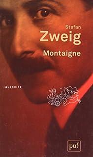 Montaigne, Zweig, Stefan