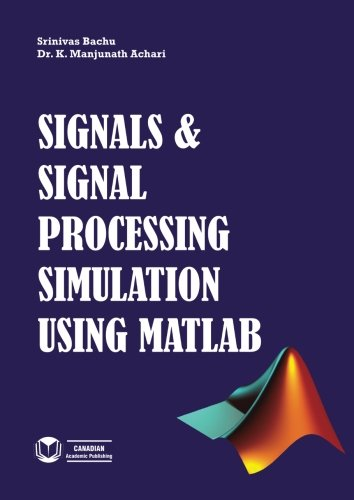 Signals & Signal Processing Simulation using MATLAB