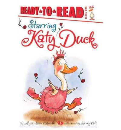 Starring Katy Duck (Turtleback School & Library)[ STARRING KATY DUCK (TURTLEBACK SCHOOL & LIBRARY) ] by Capucilli, Alyssa Satin (Author) Jun-28-11[ Hardcover ]