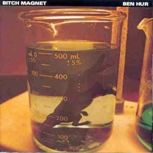Bitch Magnet by Bitch Magnet (1995-04-16)