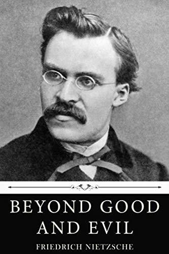 Beyond Good and Evil by Friedrich Nietzsche: Amazon.es: Nietzsche, Friedrich: Libros en idiomas extranjeros