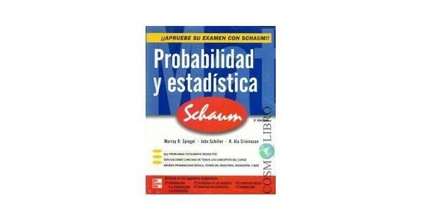 Amazon.com: Probabilidad Y Estadistica Schaums. El Precio Es ...