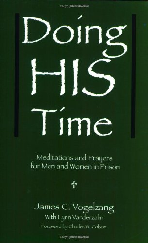 Doing HIS Time: Meditations and Prayers for Men and Women in Prison (Floor Online Vases)