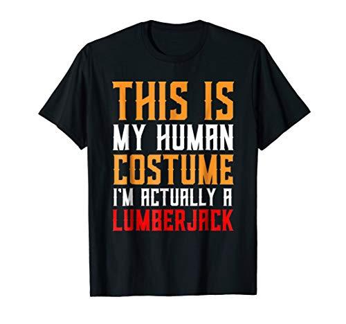 Human Costume - Lumberjack Gift Shirt Halloween Costume
