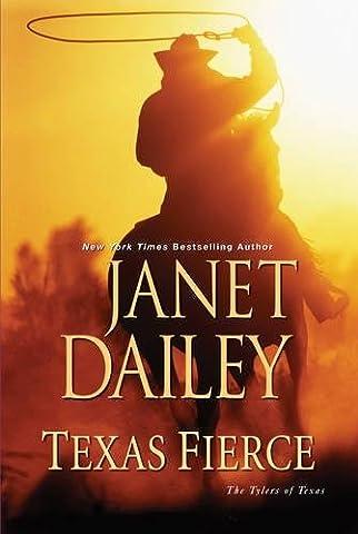 Texas Fierce (The Tylers of Texas) (The Texas Triangle)