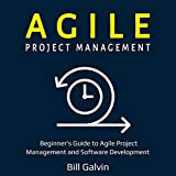 Agile Project Management - Beginner's Guide to Agile Project Management and Software Development: Lean Six, Book 1