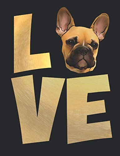 Love-Planner-Weekly-and-Monthly-for-2020-Calendar-Business-Planners-Organizer-For-To-do-list-85-x-11-with-Frenchie-French-Bulldog-Dog-Lover-Pet-Animal-Funny-Gift