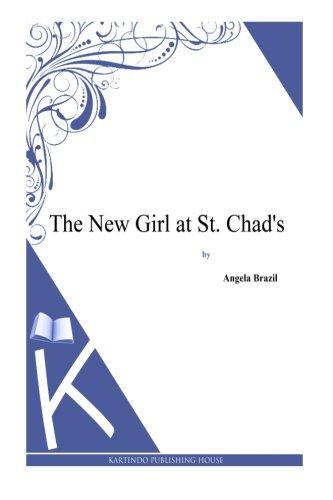 The New Girl at St. Chad's pdf epub