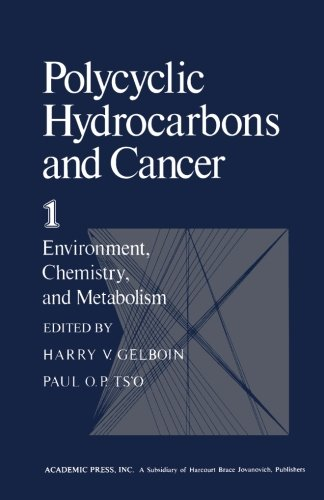 Polycyclic Hydrocarbons and Cancer, Volume 1: Environment, Chemistry, and Metabolism