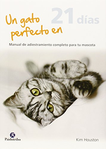 Descargar Libro Un Gato Perfecto En 21 Días Karen Wild