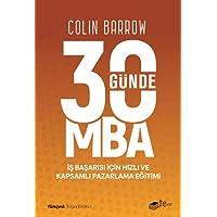 30 Günde MBA: İş Başarısı için Hızlı ve Kapsamlı Pazarlama Eğitimi