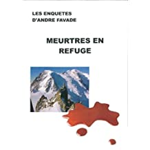 Meurtres en refuge (French Edition)