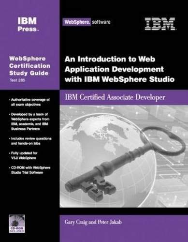An Introduction to Web Application Development with IBM WebSphere Studio: IBM Certified Associate Developer (IBM Certification Study Guides) ebook