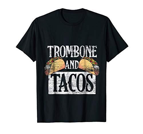 Trombone T-Shirt - Tacos Cinco De Mayo Latino Mexico Latina