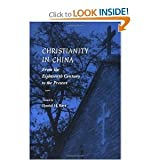 Christianity in China : From the Eighteenth Century to the Present, , 0804726094