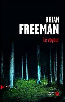 Le voyeur par Freeman