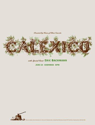 Calexico 21/06/06 édition limitée Par sérigraphie Poster musique Petit Piquet Original signées et numérotées avec Calexico, Bachmann Eric
