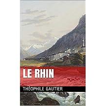 Le Rhin (French Edition)