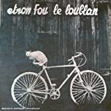 Batelages by Etron Fou Leloublan (2006-07-28)