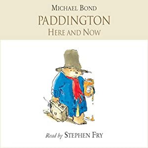 Paddington Here and Now Audiobook
