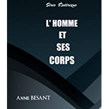 L'HOMME ET SES CORPS (French Edition)