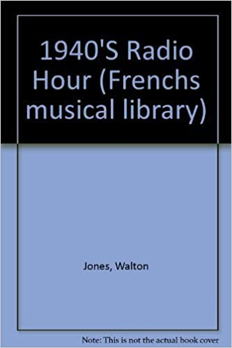 1940'S Radio Hour by Jones, Walton (1988)