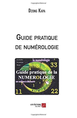 Read Online Guide pratique de numérologie (French Edition) ebook