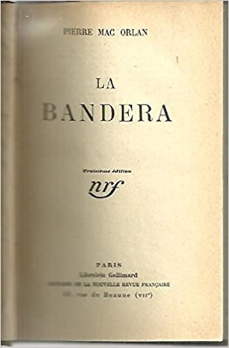 Front cover for the book La Bandera by Pierre Mac Orlan