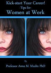 Kick-start Your Career, Tips for Women at Work