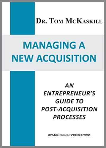 Download online Managing a New Acquisition: An entrepreneur's guide to post-acquisition processes PDF, azw (Kindle), ePub, doc, mobi