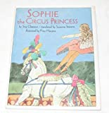 img - for Sophie the Circus Princess book / textbook / text book