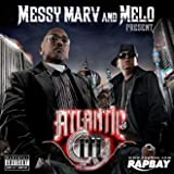 Messy Marv And Melo Present: Atlantic City