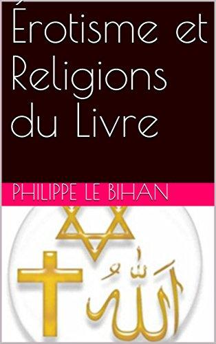 Érotisme et Religions du Livre (French Edition)