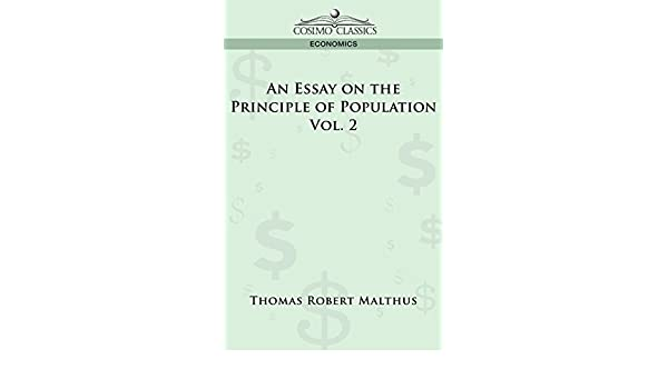 What Is The Thesis In An Essay An Essay On The Principle Of Population  Vol   Kindle Edition By Thomas  Robert Malthus Politics  Social Sciences Kindle Ebooks  Amazoncom What Is A Thesis Of An Essay also Writing A Proposal Essay An Essay On The Principle Of Population  Vol   Kindle Edition By  An Essay On Health