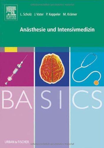 BASICS Anästhesie und Intensivmedizin