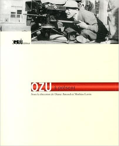 En ligne téléchargement gratuit Ozu à présent pdf, epub